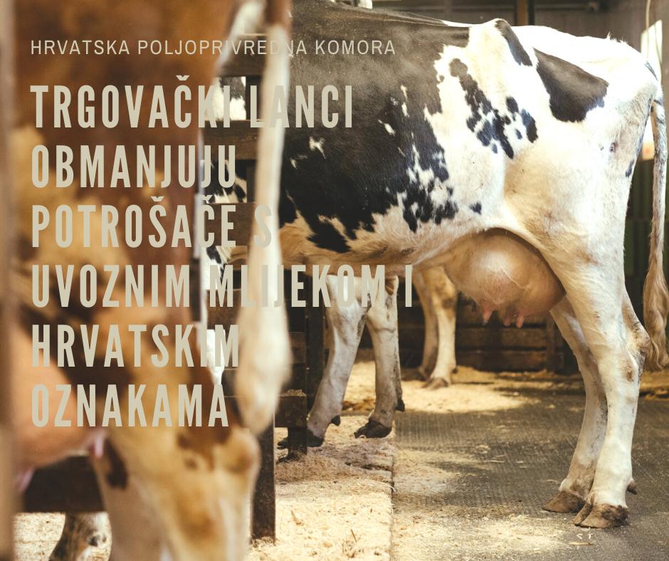 Trgovački lanci obmanjuju potrošače s uvoznim mlijekom i hrvatskim oznakama